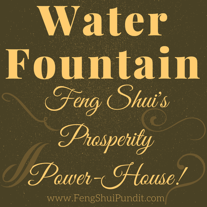 Water Fountain Feng Shui